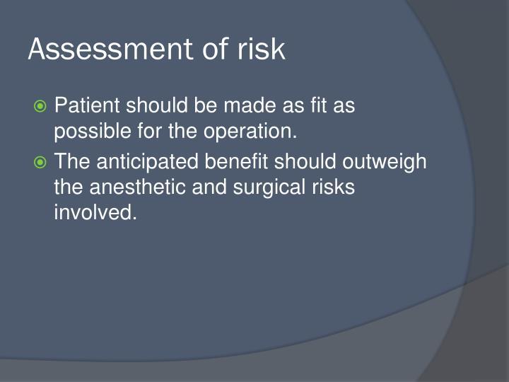 Assessment of risk