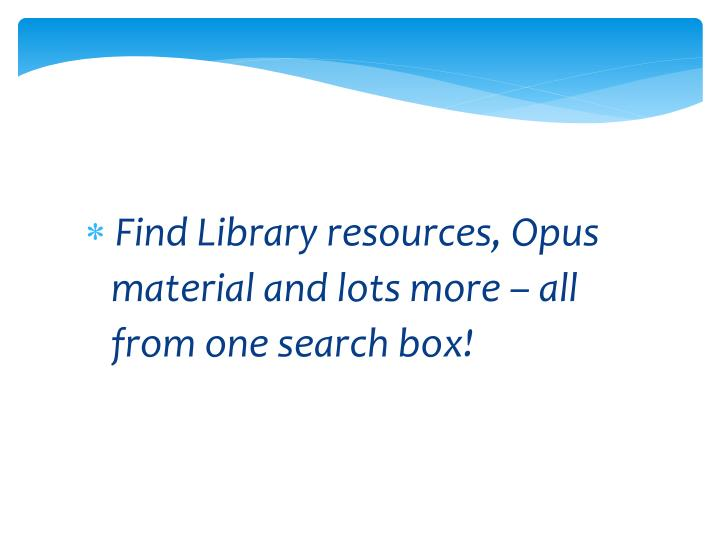 Find Library resources, Opus