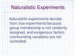 naturalistic experiments2