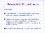 naturalistic experiments3