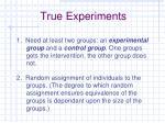 true experiments1