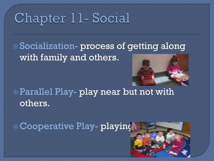 Chapter 11- Social