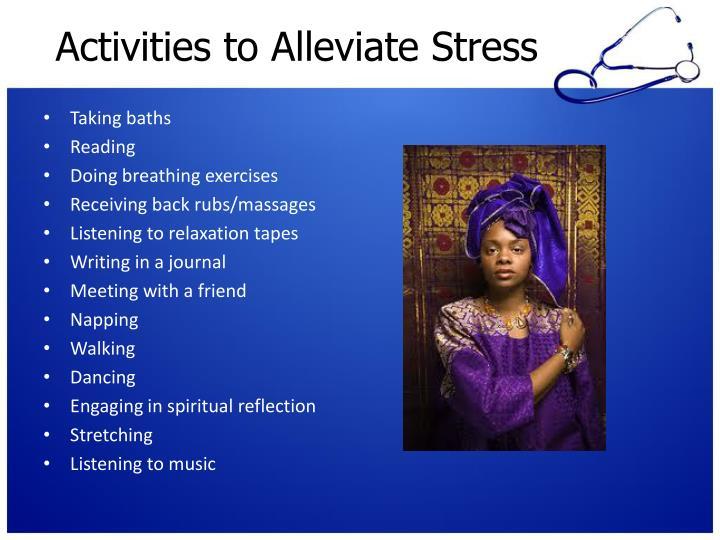 Activities to Alleviate Stress