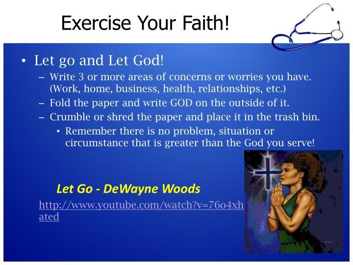 Exercise Your Faith!