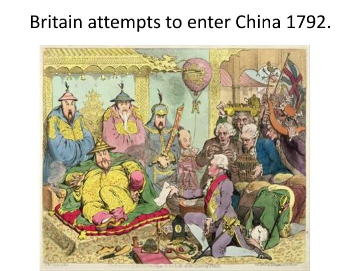 Britain attempts to enter china 1792