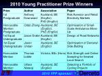 2010 young practitioner prize winners