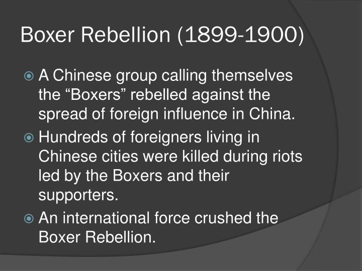 Boxer Rebellion (1899-1900)