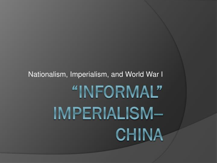 Nationalism imperialism and world war i