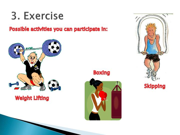 3. Exercise