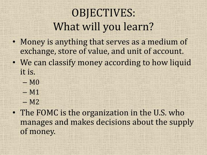 Objectives what will you learn