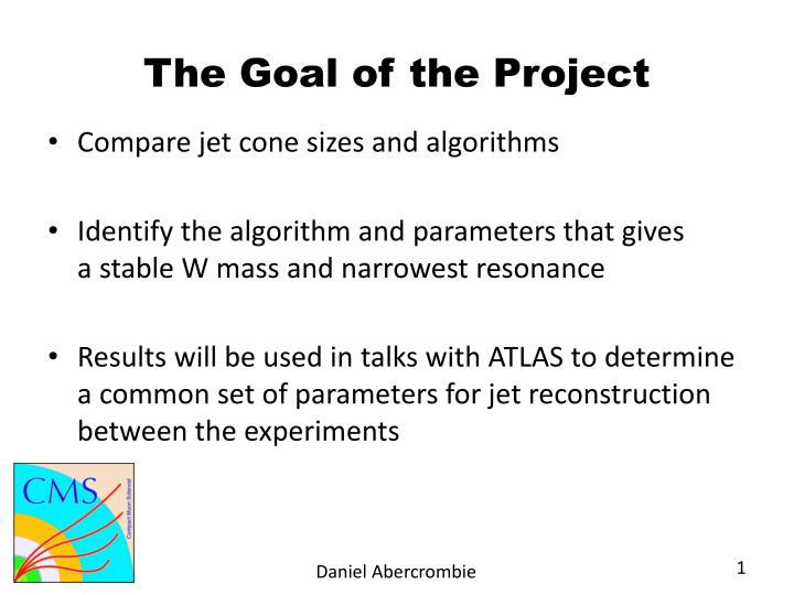 The goal of the project
