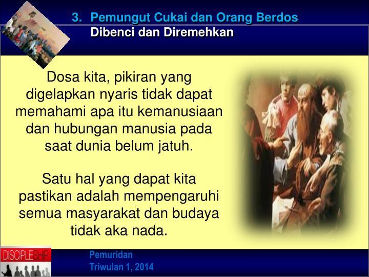 3. Pemungut Cukai dan Orang Berdos