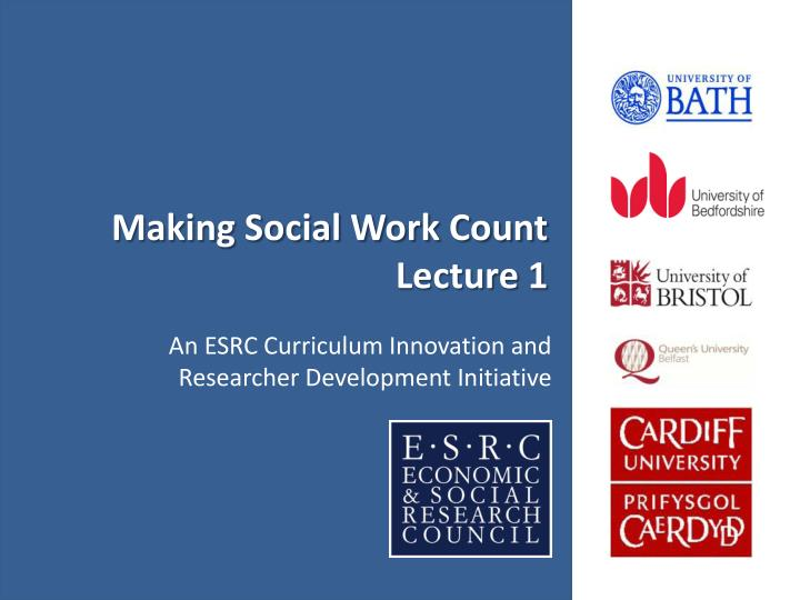 making social work count lecture 1 n.