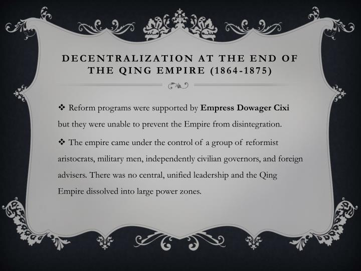 Decentralization at the End of the Qing Empire (1864-1875)