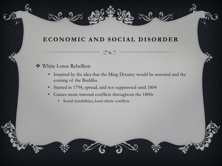 Economic and social disorder
