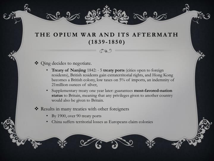 The Opium War and its aftermath (1839-1850)