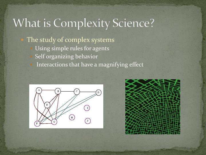 What is complexity science