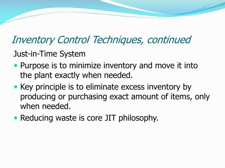 Inventory Control Techniques, continued