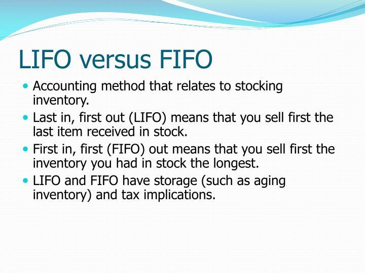 LIFO versus FIFO
