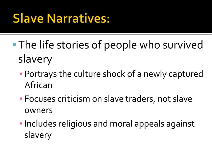 Slave Narratives: