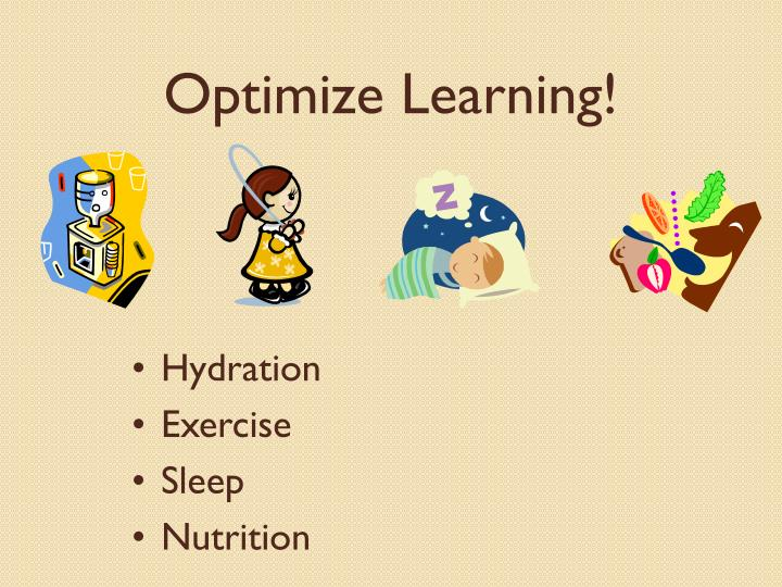 Optimize Learning!