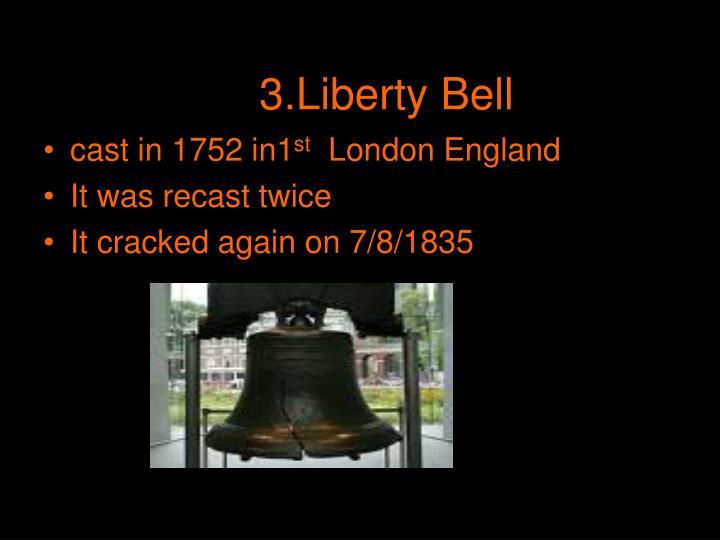 3.Liberty Bell
