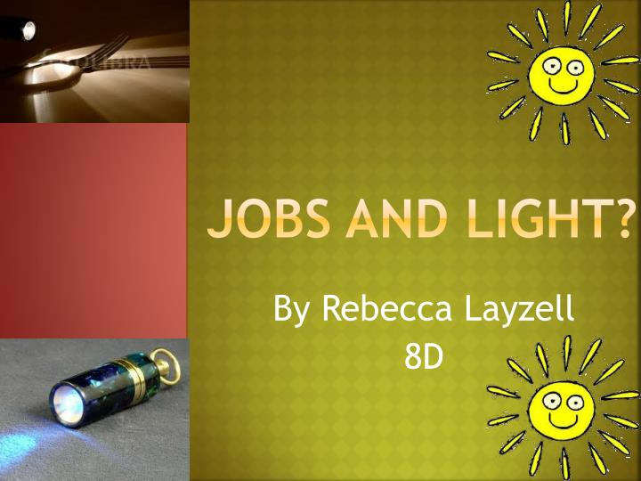 jobs and light n.