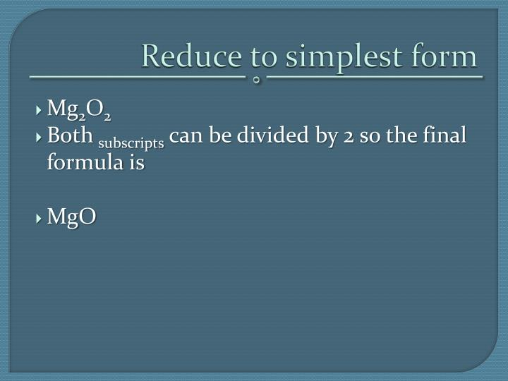 Reduce to simplest form