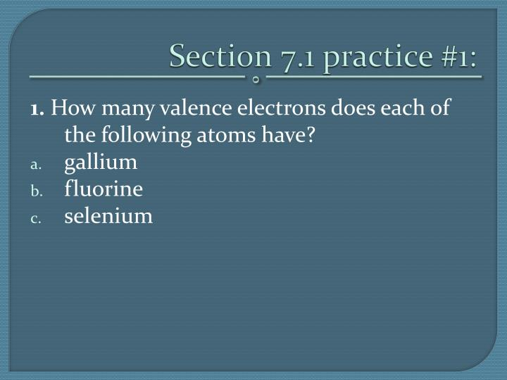 Section 7.1 practice #1: