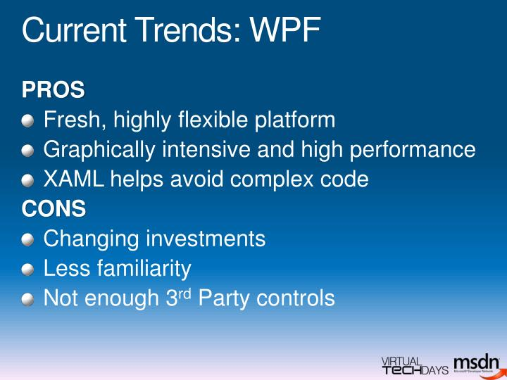 Current Trends: WPF