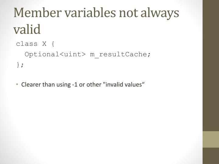 Member variables not always valid