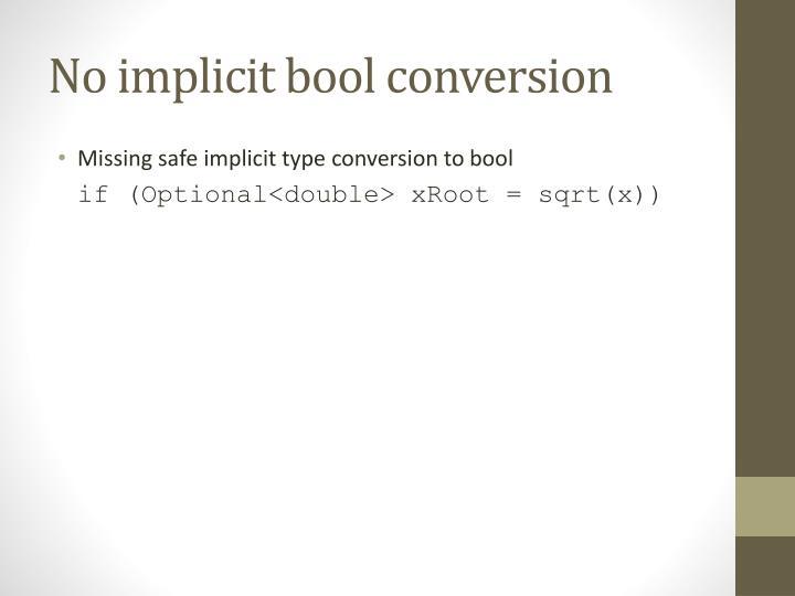No implicit bool conversion