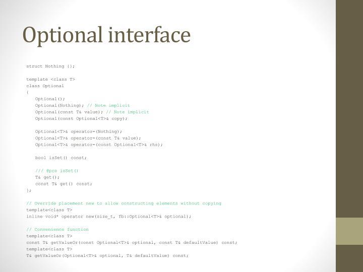 Optional interface