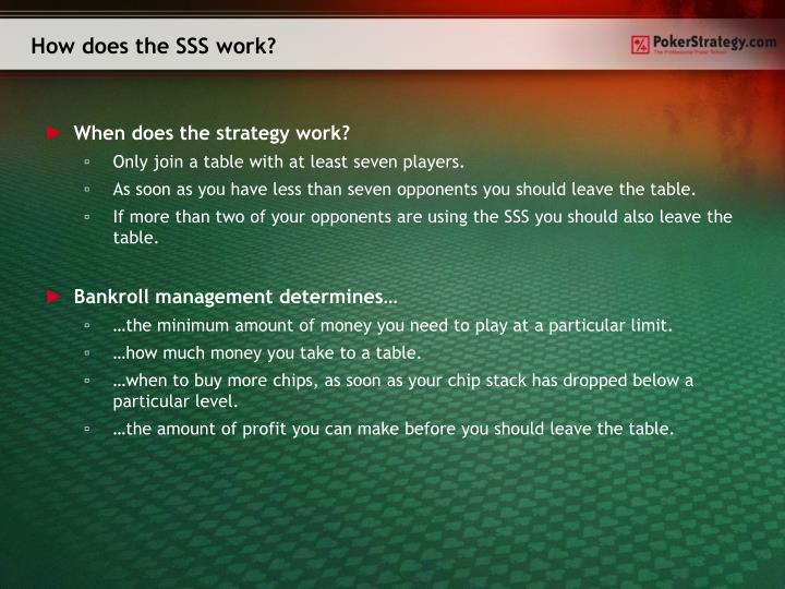 How does the SSS work?