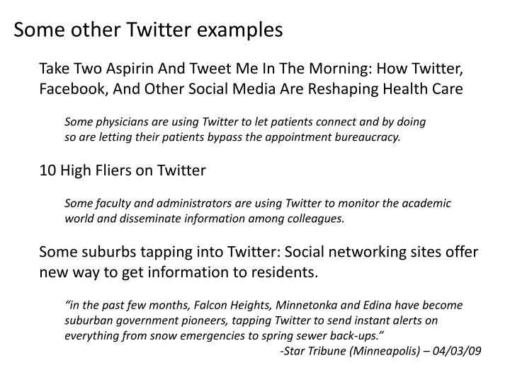 Some other Twitter examples