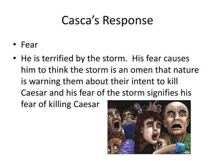 Casca s response