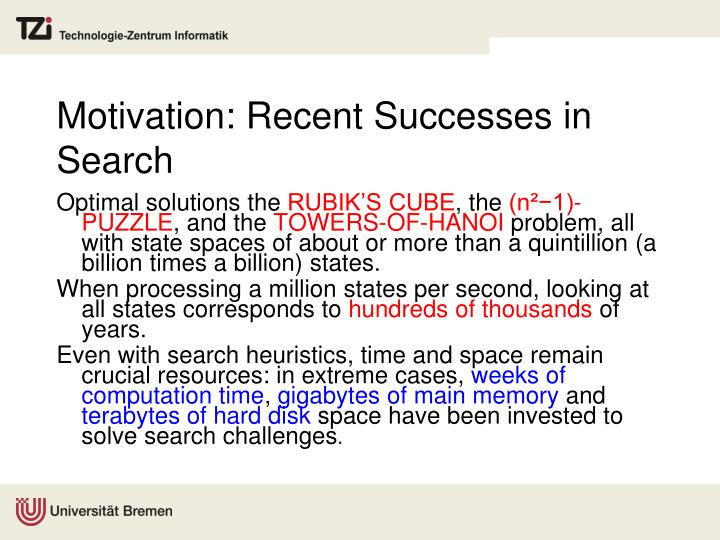 Motivation recent successes in search
