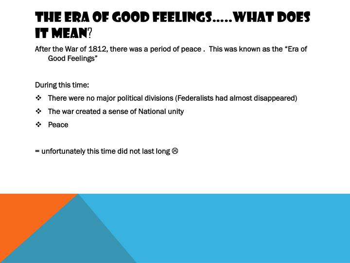 The era of good feelings what does it mean