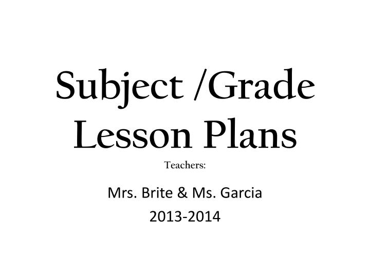 subject grade lesson plans teachers n.