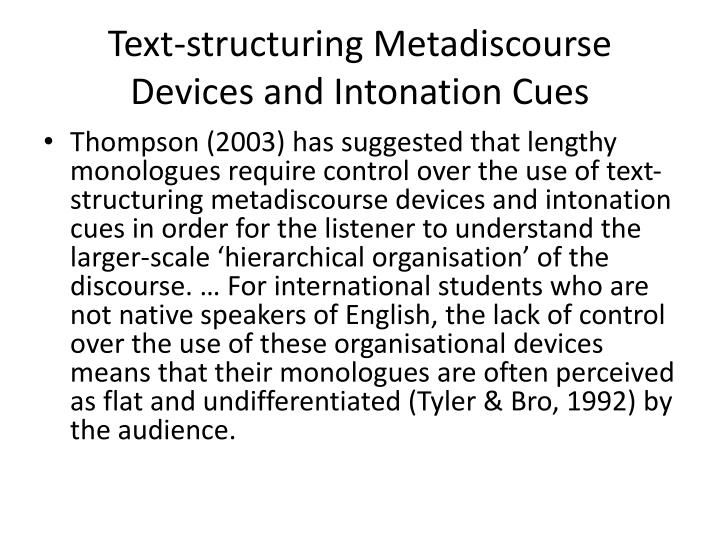 Text-structuring Metadiscourse Devices and Intonation Cues