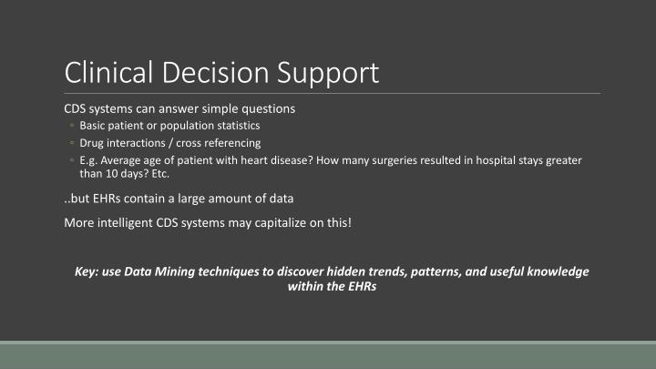 Clinical decision support