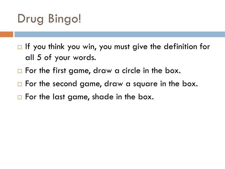 Drug Bingo!