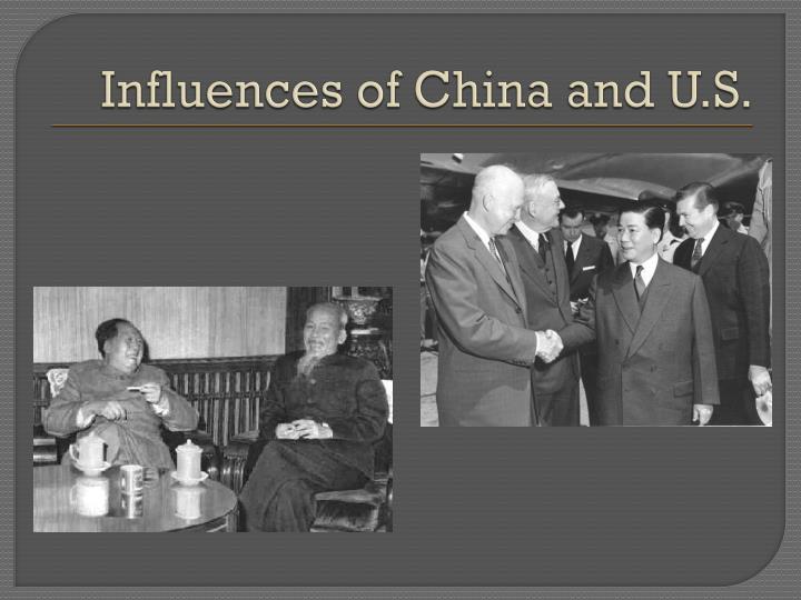 Influences of china and u s