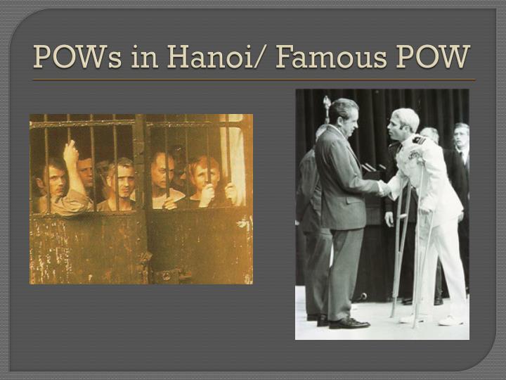 POWs in Hanoi/ Famous POW