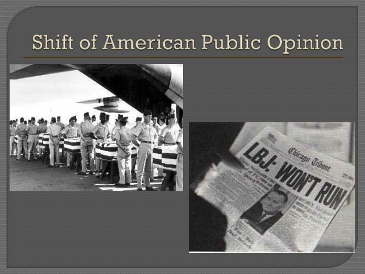 Shift of American Public Opinion