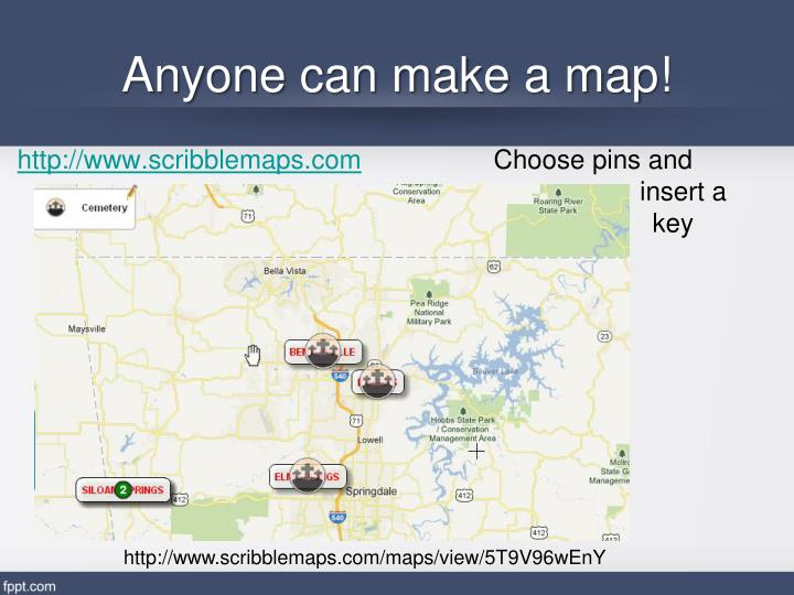 Anyone can make a map!