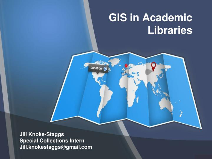 Gis in academic libraries