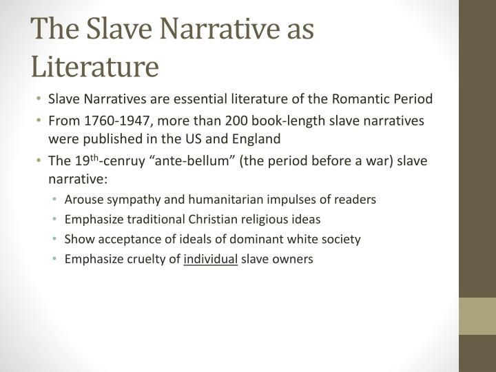 The Slave Narrative as Literature