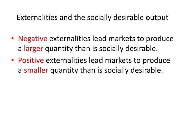 Externalities and the socially desirable output