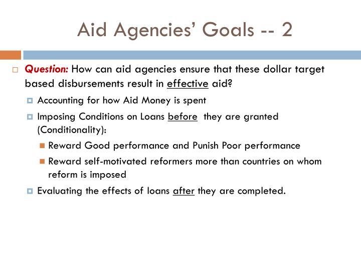 Aid Agencies' Goals -- 2